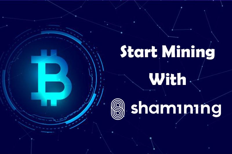 start mining with shamining